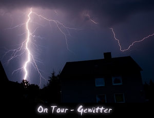 On Tour - Gewitter